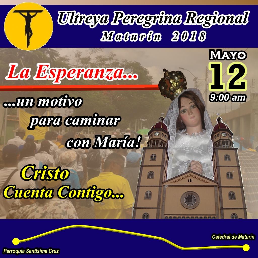 Ultreya Peregrina Regional – Maturín 2018 « MCC Maturín